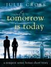 Tomorrow is Today - Julie Cross