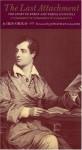 The Last Attachment: The Story of Byron and Teresa Guccioli - Iris Origo