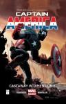 Captain America Vol. 1: Castaway In Dimension Z - Dan Brown, Klaus Janson, John Romita Jr., Scott Hanna, Lee Loughridge, Rick Remender, Tom Palmer, Dean White