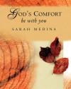 God's Comfort Be with You - Sarah Medina