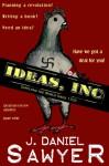 Ideas, Inc. - J. Daniel Sawyer