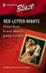 Red Letter Nights - Alison Kent, Karen Anders, Jeanie London