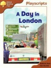 A Day In London (Oxford Reading Tree, Stage 8, Magpies Playscripts) - Roderick Hunt, Alex Brychta