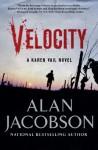 Velocity: Karen Vail Novel #3 - Alan Jacobson