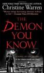 The Demon You Know - Christine Warren