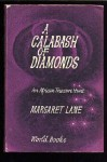 A calabash of diamonds: An African treasure hunt - Margaret Lane