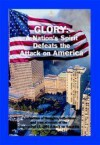 Glory: A Nation's Spirit Defeats the Attack on America - Diana Saenger, Sandy Scoville, Alan C. Baird