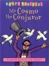 Mr Cosmo the Conjuror - Allan Ahlberg, Joe Wright