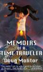 Memoirs of a Time Traveler - Doug Molitor