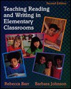 Teaching Reading and Writing in Elementary Classrooms - Rebecca Barr, Barbara Johnson