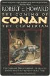 The Coming of Conan the Cimmerian (Conan of Cimmeria, Book 1) - Robert E. Howard