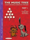 The Music Tree Student's Book: Part 1 (Music Tree (Summy)) - Frances Clark, Louise Goss