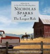 The Longest Ride - Nicholas Sparks, Ron McLarty, January LaVoy