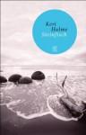 Steinfisch: Geschichten - Keri Hulme, Christel Dormagen