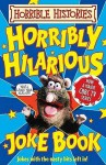 Horribly Hilarious Joke Book. [Additional Text by Dereen Taylor] - Dereen Taylor