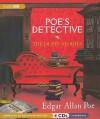 Poe's Detective: The Dupin Stories - Edgar Allan Poe, Bronson Pinchot