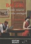Piccole miserie della vita coniugale - Bertall, Honoré de Balzac, Giuseppe Scaraffia, Fedrico Lopiparo