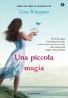 Una piccola magia (Oscar) (Italian Edition) - Lisa Kleypas, A. Sora