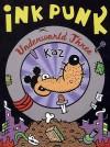Underworld, Vol. 3: Ink Punk - Kaz
