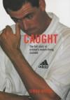 Caught - Simon Wilde