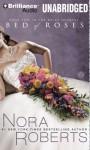 Bed of Roses (Bride Quartet #2) - Angela Dawe, Nora Roberts
