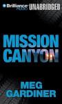 Mission Canyon - Meg Gardiner, Tanya Eby Sirois