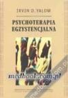 Psychoterapia egzystencjalna - Irvin David Yalom