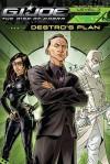 G.I. Joe the Rise of Cobra: Destro's Plan - Michael Teitelbaum, Shane L. Johnson, Dan Panosian