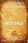 Witiko - Joseph Meyer, Adalbert Stifter