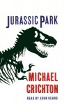 Jurassic Park (Audio) - Michael Crichton, John Heard