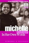 Michelle Obama In Her Own Words - Michelle Obama, Susan A. Jones
