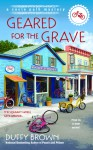 Geared for the Grave - Duffy Brown