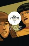 Sex Criminals Volume 4: Fourgy! - Matt Fraction
