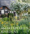 Shakespeare's Gardens - Andrew Lawson, Shakespeare Birthplace Trust, Jackie Bennett