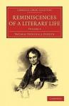 Reminiscences of a Literary Life - Thomas Frognall Dibdin