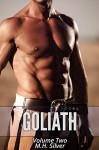Goliath #2 (Gay Dystopian Erotic Romance) (The Goliath Series) - M.H. Silver