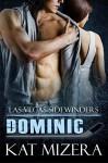 Las Vegas Sidewinders: Dominic (Las Vegas Sidewinders, #1) - Kat Mizera