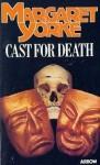Cast for Death - Margaret Yorke