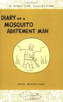 Diary of a Mosquito Abatement Man - John Porcellino