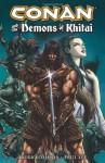 Conan and the Demons of Khitai - Akira Yoshida, Pat Lee, Paul Lee