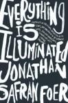 Everything is Illuminated - Jonathan Safran Foer