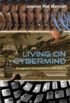 Living on Cybermind: Categories, Communication, and Control - Jonathan Paul Marshall