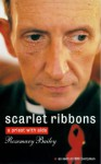 Scarlet Ribbons: A Priest with AIDS - Rosemary Bailey