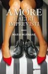 Amore e altri imprevisti (Waverly Vol. 2) (Italian Edition) - Maria Murnane