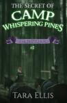 The Secret of Camp Whispering Pines: Samantha Wolf Mysteries #2 (Volume 2) - Tara Ellis