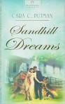 Sandhill Dreams - Cara C. Putman, Cara Putman