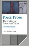 Poet's Prose: The Crisis in American Verse - Stephen Fredman