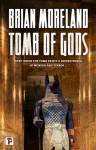 Tomb of Gods (Fiction Without Frontiers) - Brian Moreland