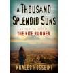 [A Thousand Splendid Suns] (By: Khaled Hosseini) [published: June, 2007] - Khaled Hosseini