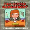 Mark Marek's Two-Fisted Management: An Arnold Harris Read 'n' Lead Manual - Mark Marek